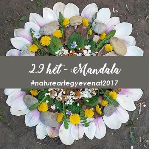2017 29 hét MANDALA-natureart egy éven át